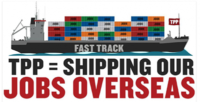 TPP Equals Shipping Jobs Overseas